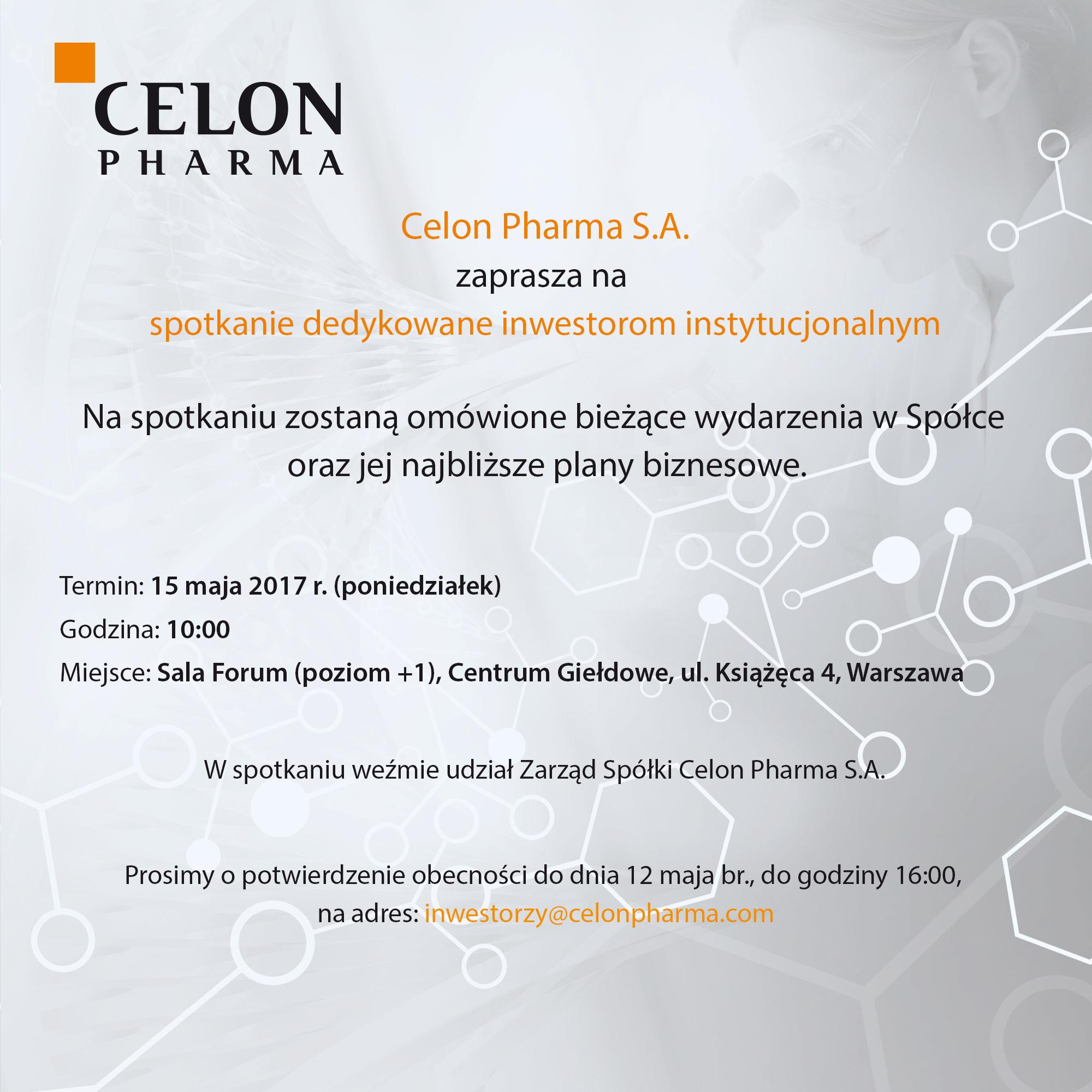 Zaproszenie Na Spotkanie Dla Inwestorów Instytucjonalnych Celon Pharma